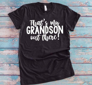 Football GRANDMA Shirt, That's My GRANDSON out There, Choose Shirt Color - The Hot Polka Dot