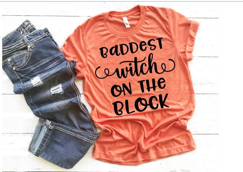 Baddest Witch on the Block, Choose Shirt Color & Fit Style - The Hot Polka Dot