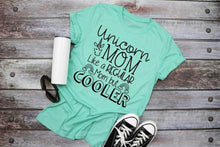 Load image into Gallery viewer, Unicorn MOM Shirt, Like a Reguar Mom but Cooler, Magical Mom Shirt, Choose Shirt Color and Design Color - The Hot Polka Dot