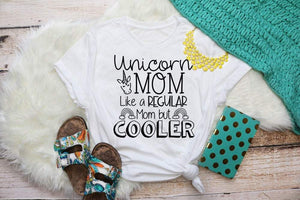 Unicorn MOM Shirt, Like a Reguar Mom but Cooler, Magical Mom Shirt, Choose Shirt Color and Design Color - The Hot Polka Dot