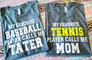 Baseball Mom Shirt My Favorite Baseball Player calls Me MOM - The Hot Polka Dot