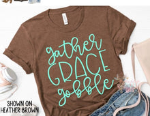 Load image into Gallery viewer, Gather Grace Gobble Tshirt, Thanksgiving Day Shirt, Choose Shirt Color - The Hot Polka Dot