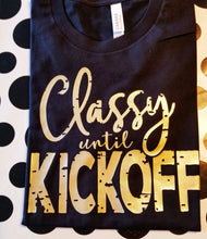 Load image into Gallery viewer, Classy until Kickoff, Football Game Day Shirt, Grunge Football Shirt, Choose Colors - The Hot Polka Dot