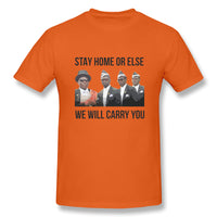 Stay Home Or Else We Will Carry You Coffin Dance Men's Basic Short Sleeve T-Shirt