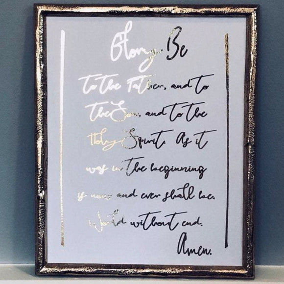 Glory Be Prayer Foil Print Unframed