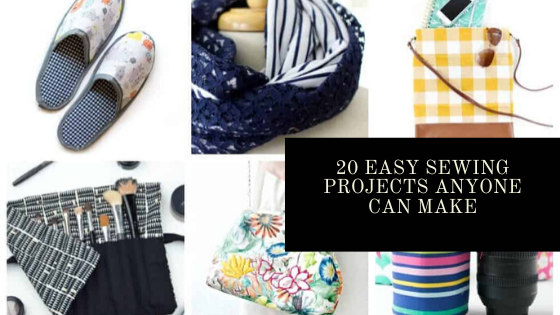 Easy Sewing Projects | 20 Easy Sewing Projects anyone can Make
