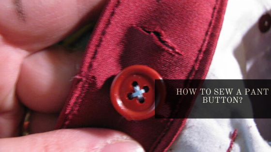 Sew Pant Button | How To Sew A Pant Button? | Learn to Sew Pant Button