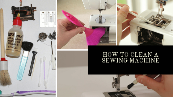 Clean A Sewing Machine | How To Clean A Sewing Machine - Ultimate Guide