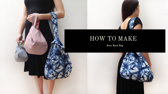 How to Make Easy Knot Bag
