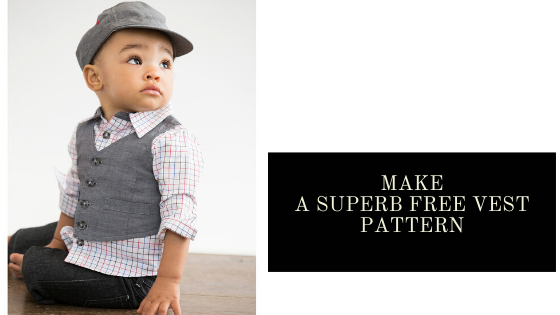 Make a Superb Vest Pattern