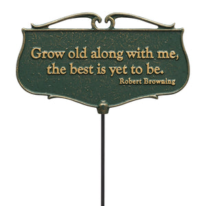 White Hall Decorative Grow old along with me - Garden Poem Sign