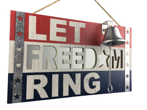 "Let Freedom Ring Bell sign - 14""  x  8.25"""