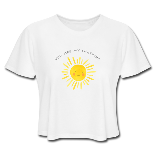 You Are My Sunshine Women's Cropped T-Shirt - white