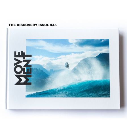MOVEMENT MAGAZINE The Discovery Issue 45