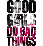 Camiseta Good Girls