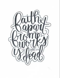 "Watercolor print: ""Faith without works is dead"" Bible verse"