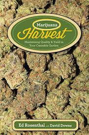 MARIJUANA HARVEST - ED ROSENTHAL AND DAVID DOWNS