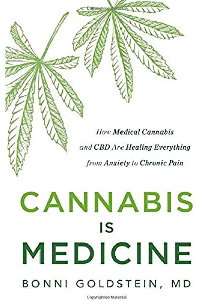 Cannabis Is Medicine Bonni Goldstein