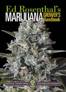 MARIJUANA GROWERS HANDBOOK - BY ED ROSENTHAL