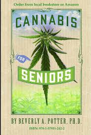 CANNABIS FOR SENIORS (BEVERLEY POTTER)
