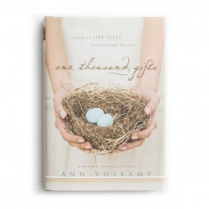 One Thousand Gifts Hardcover | Being thankful for the moment
