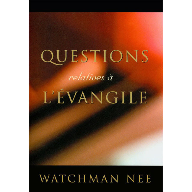 Questions relatives à l'Évangile