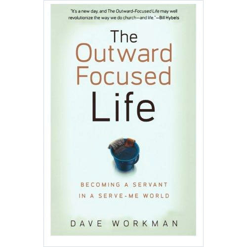 The Outward-Focused Life