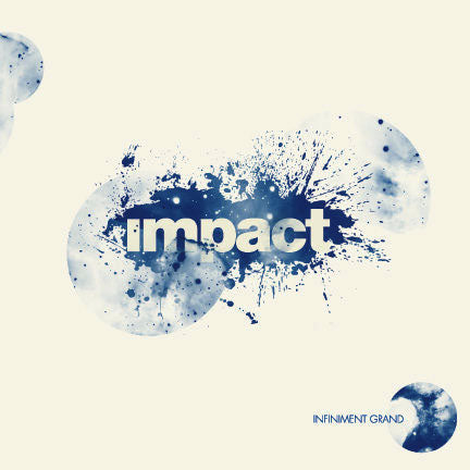 Infiniment Grand - Impact Jeunesse