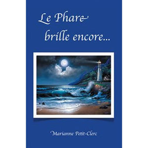 Le phare brille encore