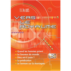 Vers le Royaume 3