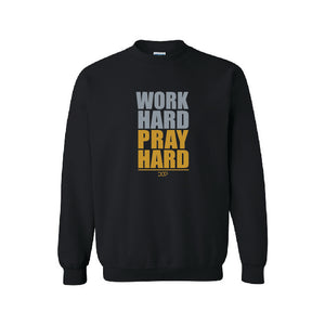 Work Hard Pray Hard - Crewneck