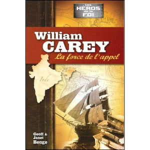 William Carey - La force de l'appel
