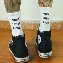 Load image into Gallery viewer, Your Life Is A Joke Socks