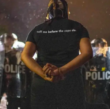 "Load image into Gallery viewer, ""Cuff Me Before The Cops Do"" Tee"