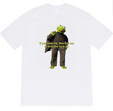 "Load image into Gallery viewer, ""If You Hate Me Kill Me Or STFU"" Tee"