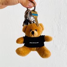 "Load image into Gallery viewer, ""Please Kill Me Now"" Teddy Key Chain"