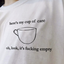 "Load image into Gallery viewer, ""Cup Of Care"" Tee"