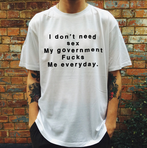 """I Don't Need Sex"" Tee"