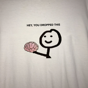 """Hey You Dropped This"" Tee"