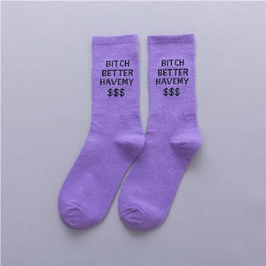 """Bitch Better Have My Money"" Socks"