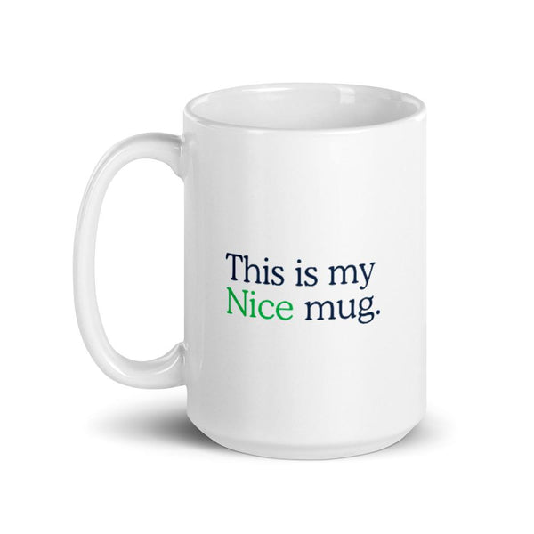 This is my Nice mug.