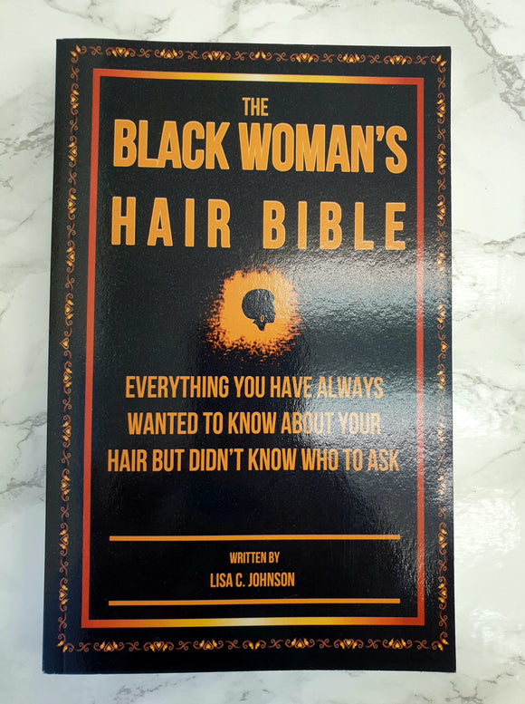 The Black Woman's Hair Bible