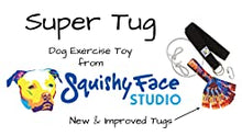 Load image into Gallery viewer, SUPER TUG - Dog exercise toy from Squishy Face Studio