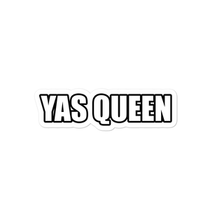 Yas Queen sticker - weneedmorestickers
