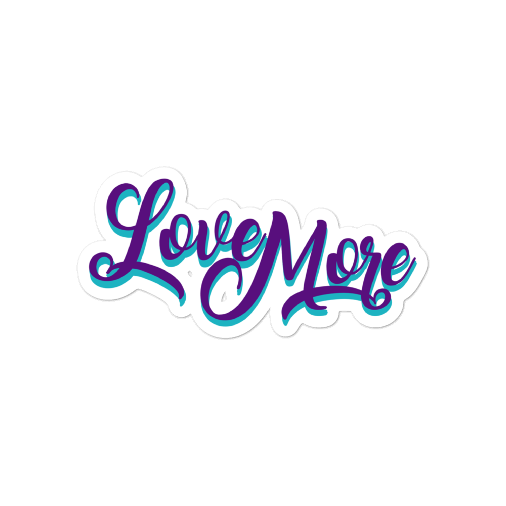 Love More sticker - weneedmorestickers