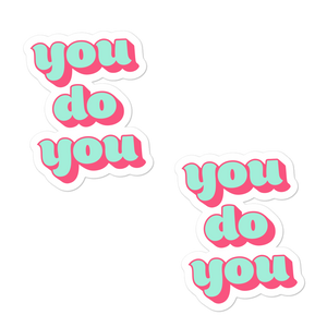 You Do You sticker pack - weneedmorestickers