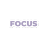 Focus sticker - weneedmorestickers