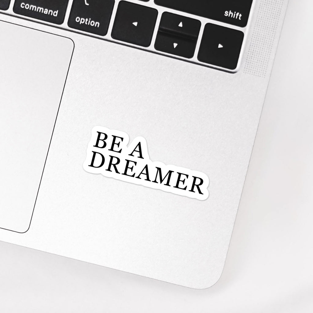 Be a dreamer sticker