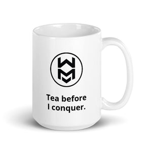 Tea before I conquer Mug