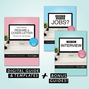 1) Learn How to Write a Resume & Cover Letter That Will Get You Noticed! - A Step-by-Step Digital Guide & Templates! - New Confidence - Experienced Resume Writer & Coach